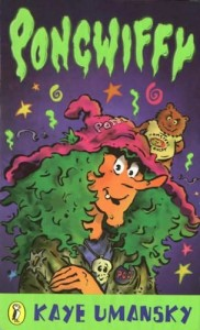 Pongwiffy: A Witch of Dirty Habits was one of my favourite children's books. Says a lot.